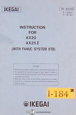 Ikegai Ax20 and Ax25Ii, Fanuc 6Tb, Lathe Operations and Programming Manual