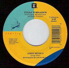 """TEXAS TORNADOS - Adios Mexico 7""""  45"""