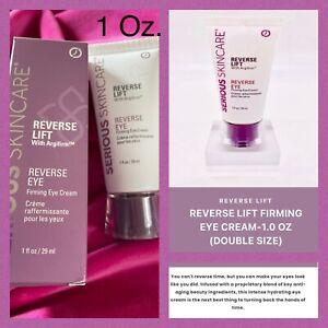 SERIOUS SKINCARE REVERSE LIFT ~ REVERSE EYE FIRMING CREAM  1 OZ. SIZE Double Sz
