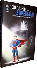 COMICS - URBAN COMICS - GEOFF JOHNS PRESENTE - SUPERMAN T.02 : LA GRANDE ...