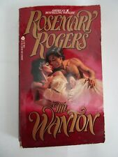 The Wanton by Rosemary Rogers (1985, Paperback)