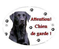 Plaque Attention au chien Labrador noir personnalisée avec votre texte
