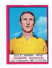 FIGURINE  CALCIATORI PANINI 1967/68   MODENA   BARUCCO    DA  RECUPERO