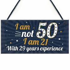 Funny 50th Birthday Gift Hanging Plaque Novelty Friendship Family Mum Dad Gift