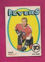 1971-72 OPC # 203 FLYERS BOB KELLY  ROOKIE GOOD CARD  (INV# A5404)