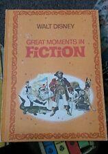 Walt Disney Great Moments in Fiction Vintage Childrens Hardback