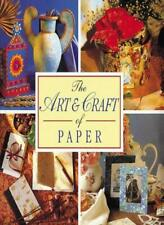 Art and Craft of Paper (The Decorative Arts Series),Marion Elliott,Merehurst Lt