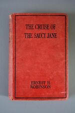 Children's Hardback, The Cruise of the Saucy Jane, Ernest Robinson, Cassell 1929