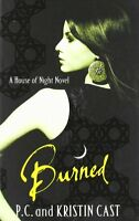 Burned: Number 7 in series (House of Night),Kristin Cast, P. C ,.9781905654826