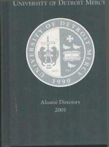 2001 UNIVERSITY OF DETROIT MERCY ALUMNI DIRECTORY DETROIT MICH  HARD COVER VGC