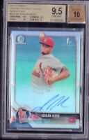 BGS 9.5 AUTO 10 JORDAN HICKS 2018 Bowman Chrome REFRACTOR 100+MPH FB GEM MINT
