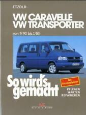 So wird's gemacht: VW Caravelle / VW Transporter T4 von 9/90 bis 1/03 von Hans Rudiger Etzold (1997, Taschenbuch)
