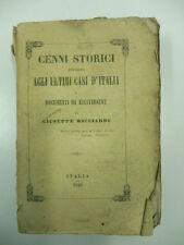 RICCIARDI Giuseppe, Cenni storici intorno agli ultimi casi d'Italia