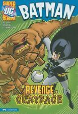 The Revenge of Clayface (Batman) by Eric Stevens