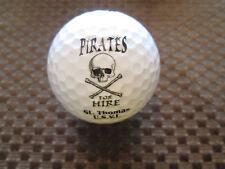 LOGO GOLF BALL-PIRATES FOR HIRE....ST. THOMAS U.S VIRGIN ISLANDS.....NEW!!