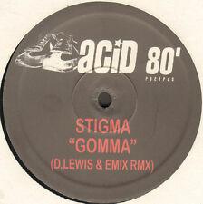 STIGMA - Gomma (D.Lewis & Emix Rmx) - Acid 80'