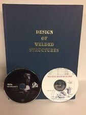 Design of Welded Structures 2018 Prnting Blodgett New with Welding DVDs