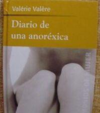 Diario de una anoréxica/ Valérie Valère/ RBA Coleccionables/ 2002/ Barcelona