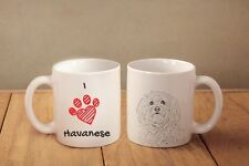 "Havanese- ceramic cup, mug ""I love"", Ca"