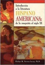 Hispano-Americana: Introduccion a LA Literatura De LA Conquista Al Siglo XX Spa