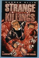 Strange Killings: The Body Orchard #1 (Aug 2002, Avatar Press) Ellis, Wolfer