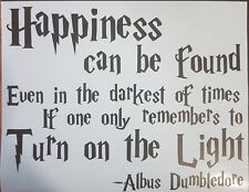 Happiness can be found even in the darkest of times Sign wall art - Harry Potter