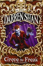 Cirque Du Freak (The Saga of Darren Shan Book 1) By Darren Shan