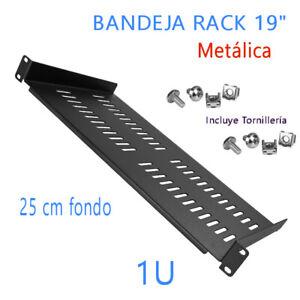 """Bandeja para rack 19"""". 1U de altura. 25 cm fondo. Negra. Incluye tornilleria"""
