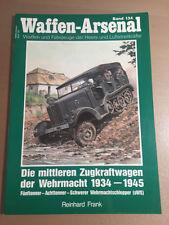 WAFFEN-ARSENAL BAND 134 - DIE MITTLEREN ZUGKRAFTWAGEN DER WEHRMACHT 1934-1945