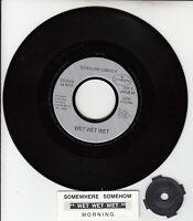 "WET WET WET Somewhere Somehow 7"" 45 rpm vinyl record + juke box title strip RARE"