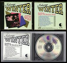 JOHNNY WINTER - GOLDEN DAYS OF ROCK 'N ROLL - CD Pulsar 1990 - Made In France