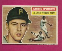 1956 TOPPS # 116 PIRATES EDWARD OBRIEN VG+  CARD (INV# A2770)
