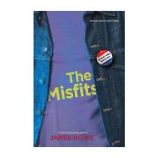 The Misfits by James Howe (author)