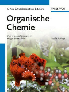 Organische Chemie Vollhardt, K. Peter C. Schore, Neil E.  Buch