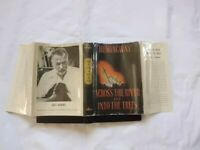 """Ernest Hemingway - Across the River & Into the Trees - 1st Ed. 1st Jkt """"A"""" Seal"""