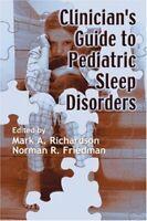 Clinician's Guide Pour Pédiatrique Sleep Disorders Reliure Mark A.Richardson