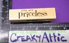 YOU ARE PRICELESS SMALL RUBBER STAMPS HERO ARTS C3979