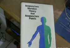 Acupuncture, Meridian Theory and Acupuncture Points(In English)