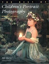 The Best of Children's Portrait Photography : Techniques and Images from the...