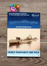 WW2 ORP WILK (64A) POLISH SUBMARINE ** Polish Navy history pictures