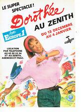 Publicité advertising  119  1984   concert Dorothée au Zénith & radio Europe 1