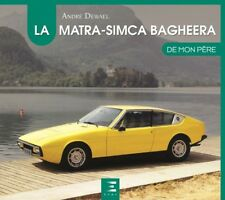 Matra-Simca Bagheera de mon père (Production Rally) Buch book livre francais