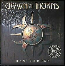 CROWN OF THORNS - RAW THORNS - 2 DISC SET CD/DVD  **Very Good Condition** - RARE