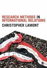 Research Methods in International Relations by Christopher Lamont (2015,...
