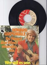 "Howard Carpendale, Du fängst den Wind niemals ein, VG/VG+ 7"" Single 0918-2"