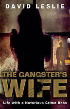 Gangster's Wife: Life with a Notorious Crime Boss-ExLibrary