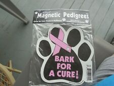 """""""Bark For A Cure"""" Magnetic Pedigrees Paw Print 5.5"""" X 5.5"""" New"""