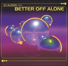 DJ Alison : Better Off Alone CD