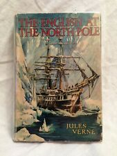Jules Verne - The English At The North Pole - 1940s Ward Lock in Original Jacket