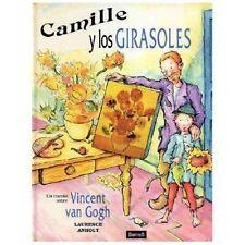 Camille y los girasoles (un cuento sobre Vincent Van Gogh)-ExLibrary